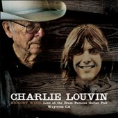 Charlie Louvin: Hickory Wind: Live at the Gram Parsons Guitar Pull Waycross GA [Digipak]