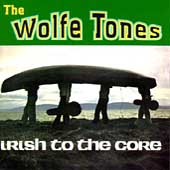 Wolfe Tones: Irish to the Core
