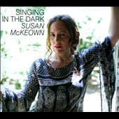 Susan McKeown: Singing In The Dark [Digipak]