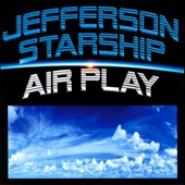 Jefferson Starship: Air Play
