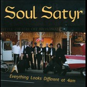 Soul Satyr: Everything Looks Different At 4AM