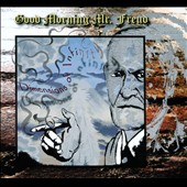 Various Artists: Good Morning Mr. Freud: Dimensions of Infinity [Digipak]
