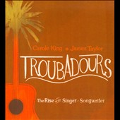 James Taylor (Soft Rock)/Carole King: Troubadours: The Rise of the Singer-Songwriter [CD & DVD] [Digipak]