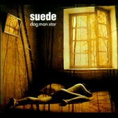 Suede: Dog Man Star [2011 2CD/1DVD] [Digipak]