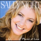 Sally Night: Phases of Love *