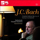J.C. Bach: Symphonies Opp. 6, 9 & 18 / Zinman