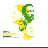 Ken Vandermark/Paal Nilssen-Love: Dual Pleasure, Vol. 2