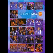 Chicago Mass Choir: XV *