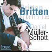 Britten: The Cello Suites / Daniel M&uuml;ller-Schott, cello
