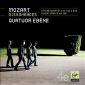 Mozart Dissonances: String Quartets KV 421 & 465; Divertimento KV 138 /  by Quatuor Ebene