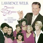 Lawrence Welk: Presents His Favorite Hymns