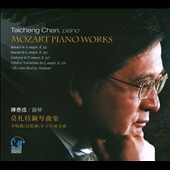 Mozart: Piano Works / Taicheng Chen, piano