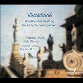 Vivaldiana: Venetian Flute Music by Vivaldi & Contemporaries