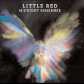 Little Red (Australia): Midnight Remember *