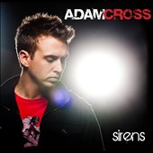 Adam Cross: Sirens