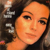Roland Hanna: Easy to Love