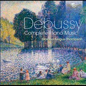 Debussy: Complete Piano Music / Gordon Fergus Thompson, piano