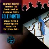 Cole Porter: Great American Composer Series: Classic Movie and Broadway Show Tunes