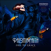 Paloma Faith: Fall to Grace [Deluxe Edition]