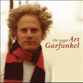 Art Garfunkel: The Singer: The Very Best of Art Garfunkel [Digipak]