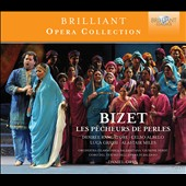 Bizet: The Pearl Fishers, opera / Celso Albelo, Desiree Rancatore, Alastair Miles. Daniel Oren