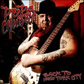 Popa Chubby: Back to New York City