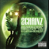 2 Chainz: Different World [PA]