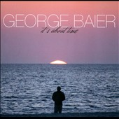 George Baier: It's About Time [Slipcase]