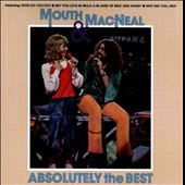 Mouth & MacNeal: Absolutely the Best