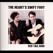 Red Tail Ring: The  Heart's Swift Foot [Digipak]