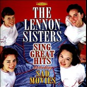 The Lennon Sisters: The Lennon Sisters Sing Great Hits