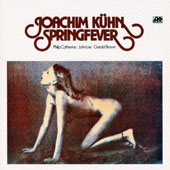 Joachim Kühn: Springfever [Limited Edition] [Remastered]