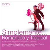 Various Artists: Simplemente: Romántico y Tropical