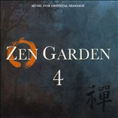 Stuart Michael: Zen Garden, Vol. 4: Music for Oriental Massage *