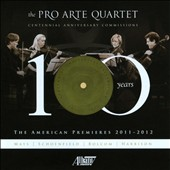 Pro Arte Quartet: The American Premieres - Piano quintets and string quartets by Mays, Schoenfield, Bolcom, Harbison / Brian Hsu, piano