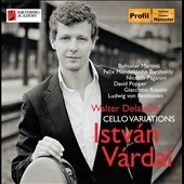 Cello Variations - works by Martinu, Mendelssohn, Paganini, Popper, Rossini, Beethoven / Istvan Vardai, cello; Walter Delahunt, piano