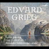 Grieg: Lyric Pieces, Opp. 12, 43, 47 & 65 / Alexander Goldenweiser, piano