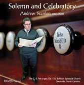 Solemn and Celebratory - works by Langlais, Gullain, Mendelssohn, Duruflé, Howells, Vierne / Andrew Scanlon, organ