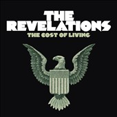 The Revelations (R&B): The  Cost of Living [Digipak]