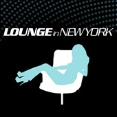 Various Artists: Lounge in New York [ZYX]