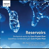 Reservoirs: Orchestral works by Guto Pryderi Puw (b.1971)  / David Cowley, oboe; BBC Nat'l Orchl of Wales