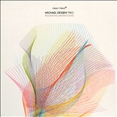 Michael Dessen/Michael Dessen Trio: Resonating Abstractions [Digipak]