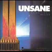 Unsane: Occupational Hazard