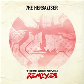 The Herbaliser: There Were Seven: Remixes *