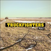Truckfighters: Mania *