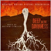 Matthew Llewellyn: Deep In the Darkness