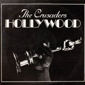 The Crusaders: Hollywood