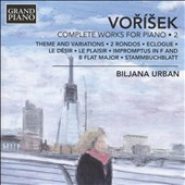 Jan VoríÜek (1791-1825): Complete Works for Piano, Vol. 2 / Biljana Urban, piano