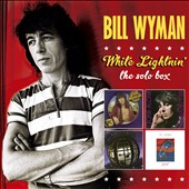 Bill Wyman: White Lightnin': The Solo Albums