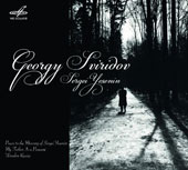 Georgy Sviridov (1915-1998): Poems to the Memory of Sergei Yesenin; My Father Is a Peasant; Wooden Russia / Georgy Sviridov, piano; Alexei Maslennikov, tenor; Igor Morozov, baritone